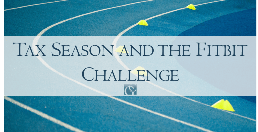 Tax Season and the Fitbit Challenge