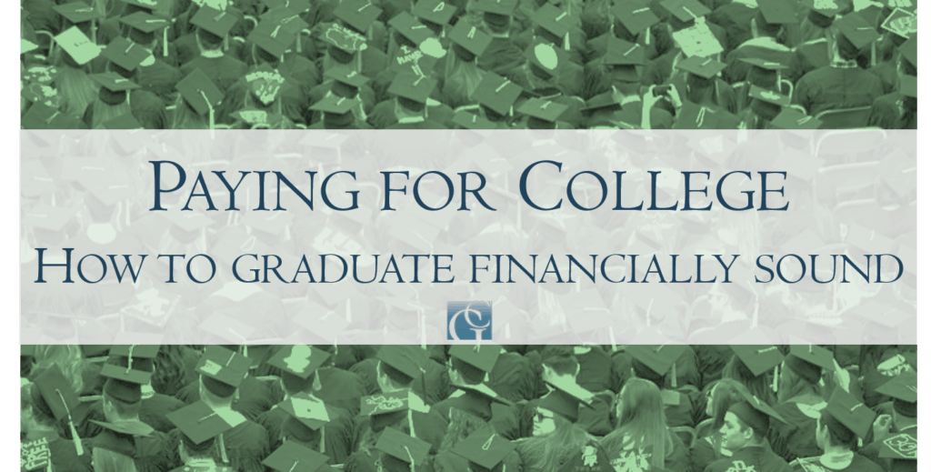 Paying for college: How to graduate financially sound