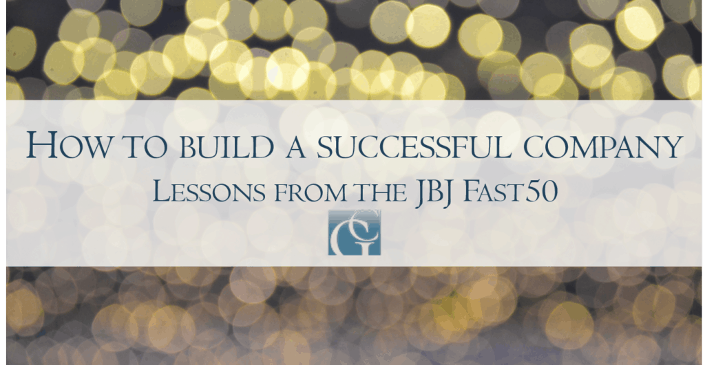 How to build a successful company JBJ fastest-growing companies